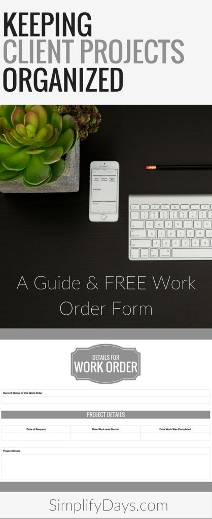 Keeping Client Projects Organized + A Work Order Form Digitize by