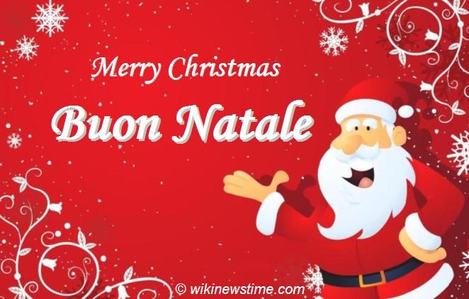 Buon Natale Wishes Italian.Christmas In Italy Buon Natale Felice Natale Italian Christmas Greetings 2012 Happy Christmas Wishes Italian Christmas Greetings Christmas Fun