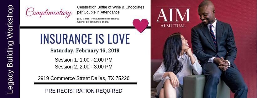 Insurance Is Love Seminar Valentine S Day Weekend Dallas Texas