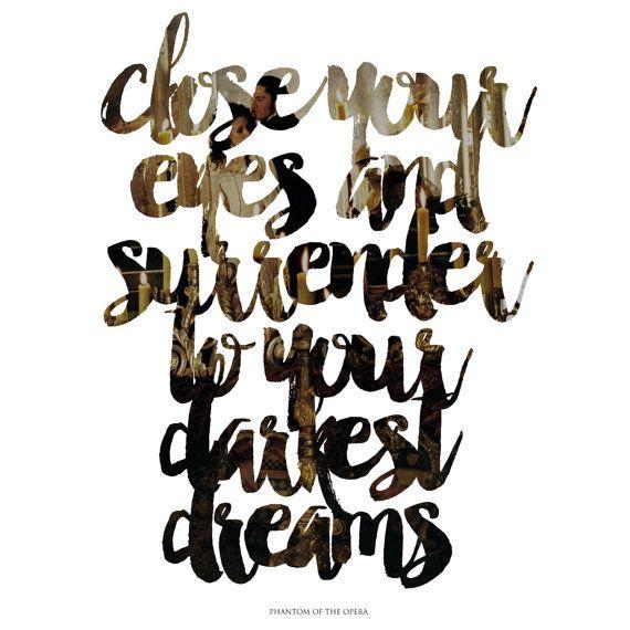 Close Your Eyes Phantom Of The Opera Quote By Sammijonesdesign