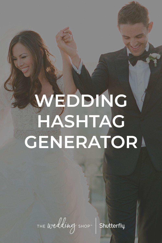Wedding Hashtag Generator (With images) Wedding hashtag