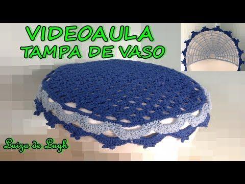 Tampa Do Vaso Daiane Ferreira Luizadelugh Youtube