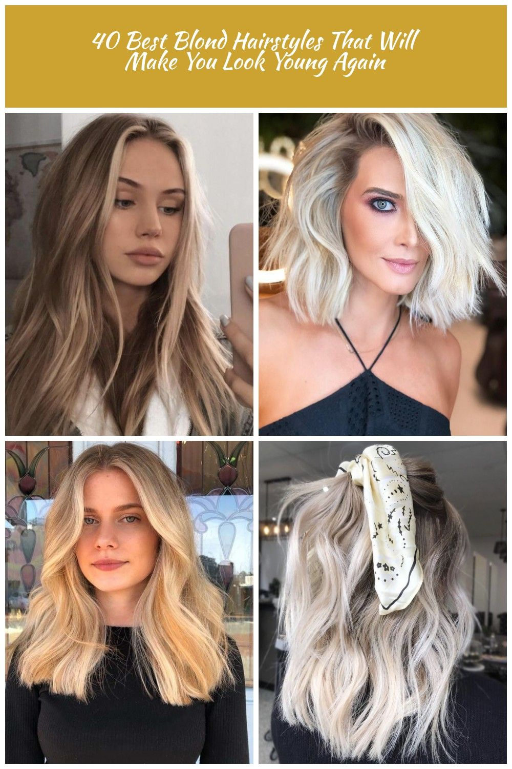 40 Amazing Blonde Hair Colors Blonde Hair 40 Best Blond Hairstyles That Will Make You Look Young Again Blonde Hair Color Hair Styles Long Hair Styles