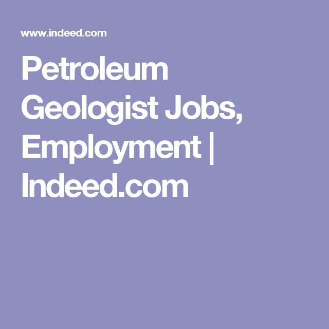 Petroleum Geologist Jobs Employment Indeed Com Employment Job Internship