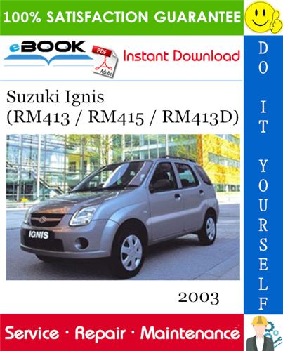 Suzuki Ignis  Rm413    Rm415    Rm413d  Service Repair