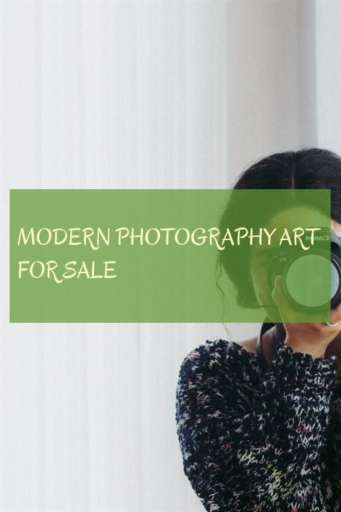 Modern Photography Art For Sale Moderne Fotografie Kunst Zu Verkaufen