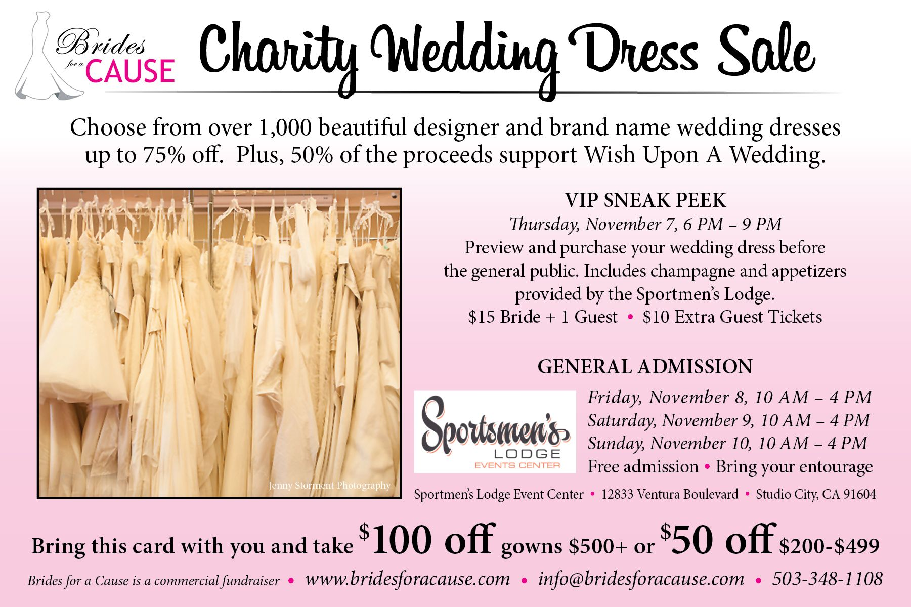 Brides for a Cause is holding a Charity Wedding Dress Sale in Los Angeles at the Sportsmen's Lodge in Studio City for 4 days only to support Wish Upon A Wedding. This is your chance to shop through 1,000+ wedding dresses all discounted up to 75% off! Top name designers and styles!