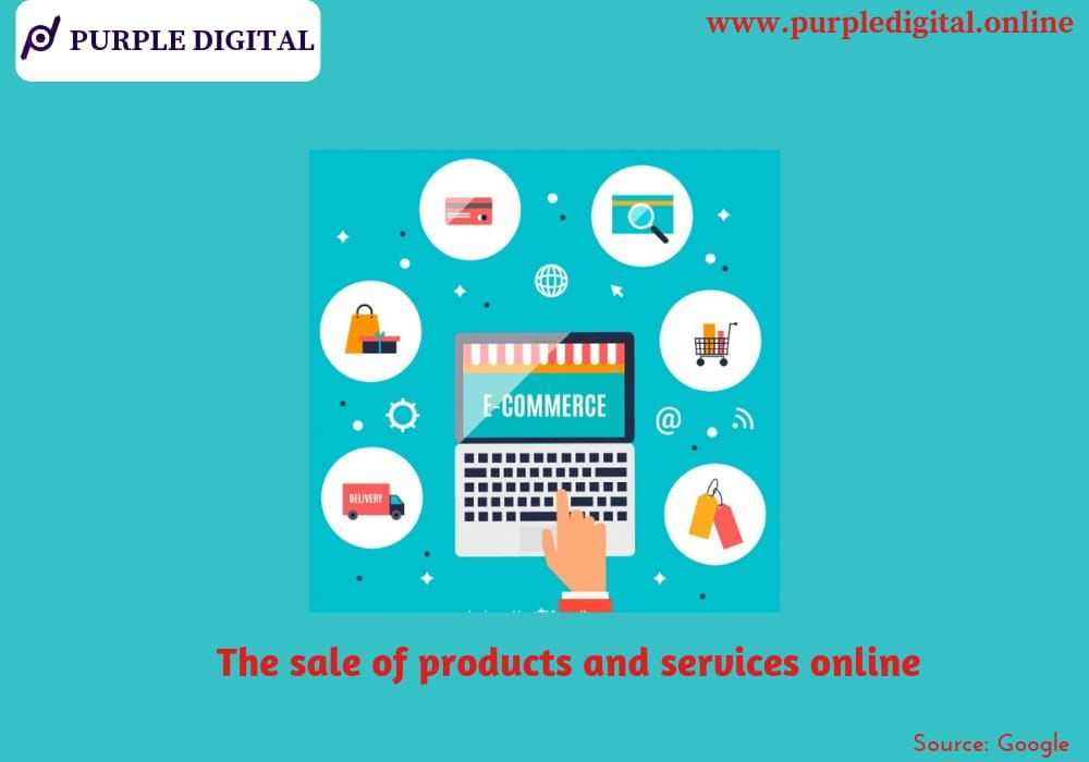 E-commerce- The sale of products and services online For best