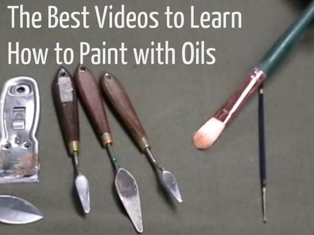 The best videos to learn how to paint with oils for Learn to paint with oils for free
