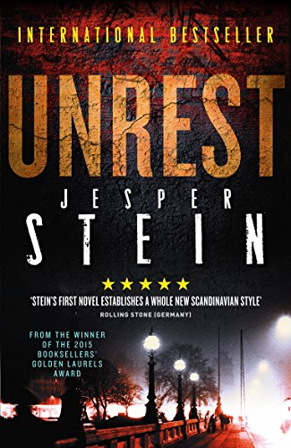 Unrest Jesper Stein First In The Dci Axel Steen Series Originally Published In 2012 The Copenhagen Police Detective Is C Novels Crime Fiction Crime Novels
