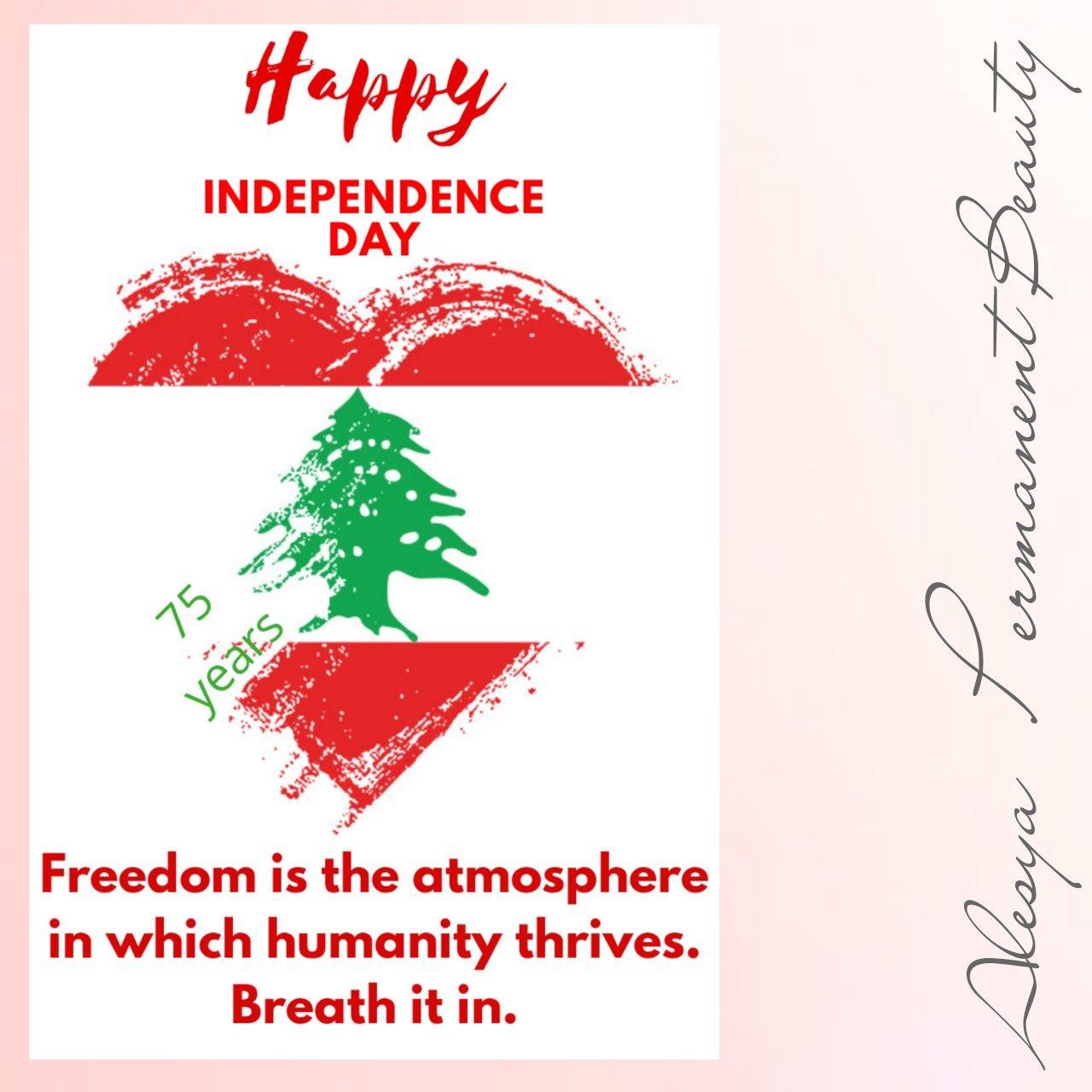 Happy Independence Day My Lebanon Alesya Spmu