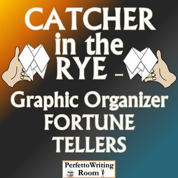 Catcher In The Rye Graphic Organizer Fortune Teller For Theme