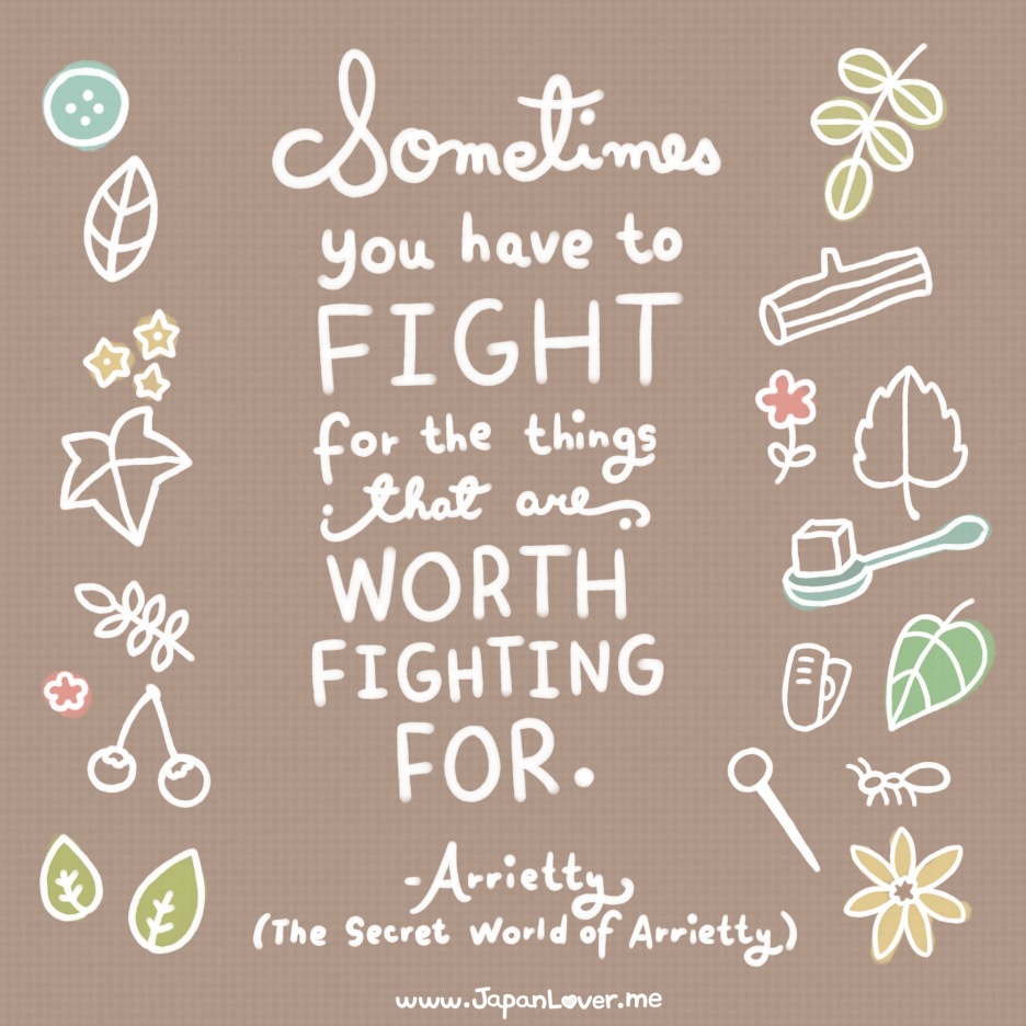 Have A Great Life Quotes Fight For The Things That Are Worth Fighting For Life Quotes