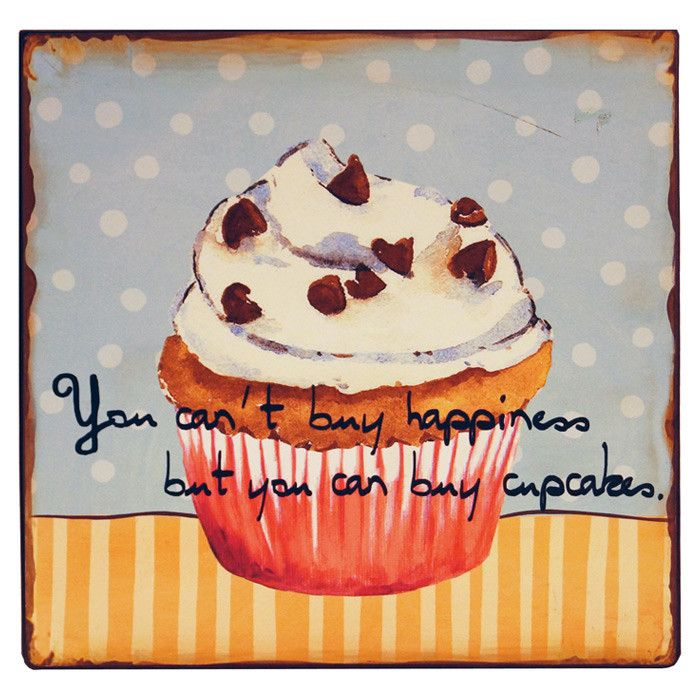 Can\'t Buy Happiness, But You Can Buy Cupcakes Wall Décor | Funny ...