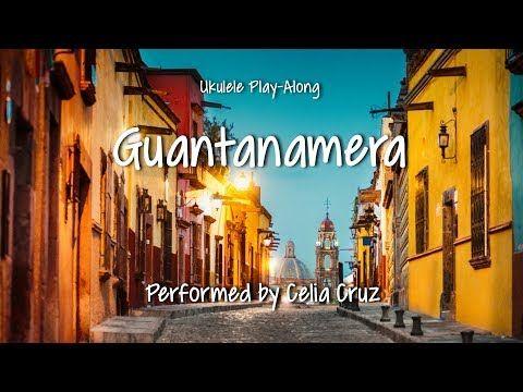 Guantanamera Ukulele Play Along Youtube My Ukulele Videos