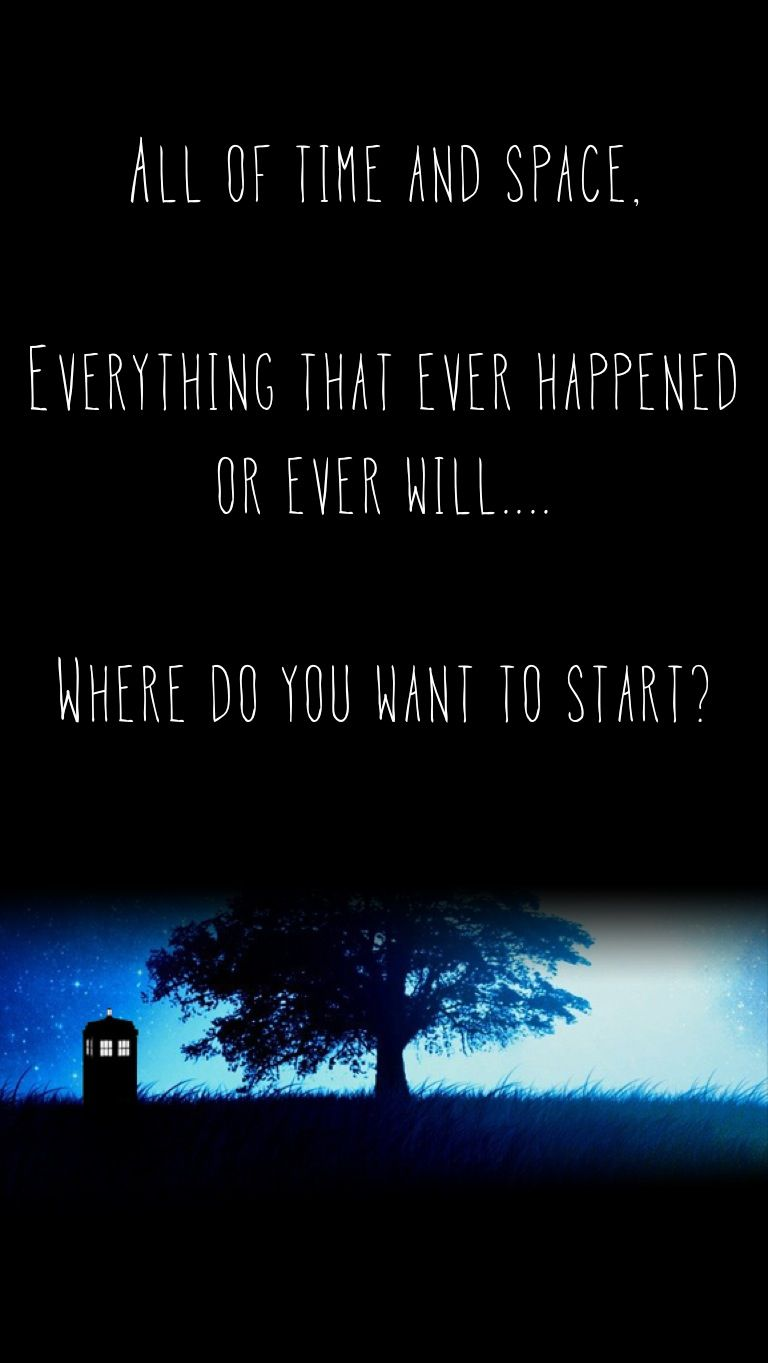 Where Do You Want To Start Doctor Who Quote Doctor Who