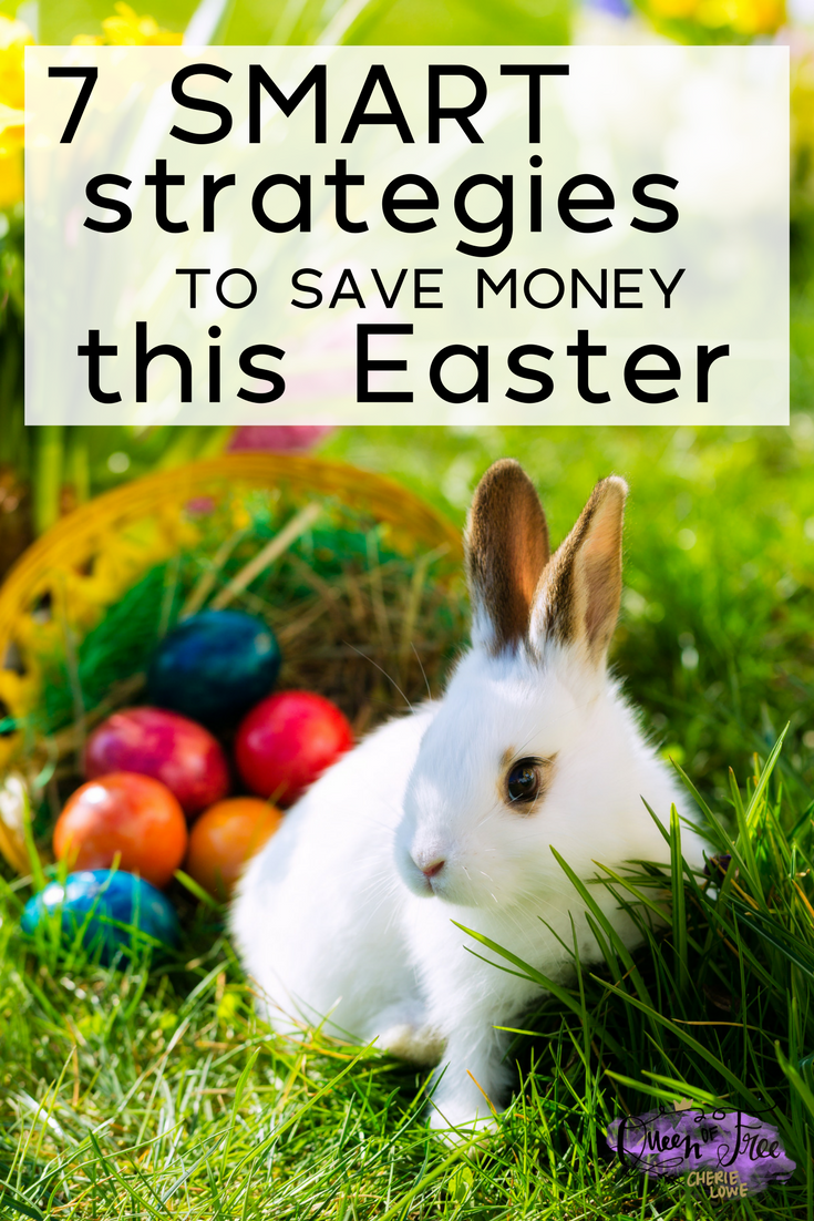 7 smart strategies to save money on easter celebrations easter dont let the bunny bounce your budget celebrate a meaningful easter and save negle Images