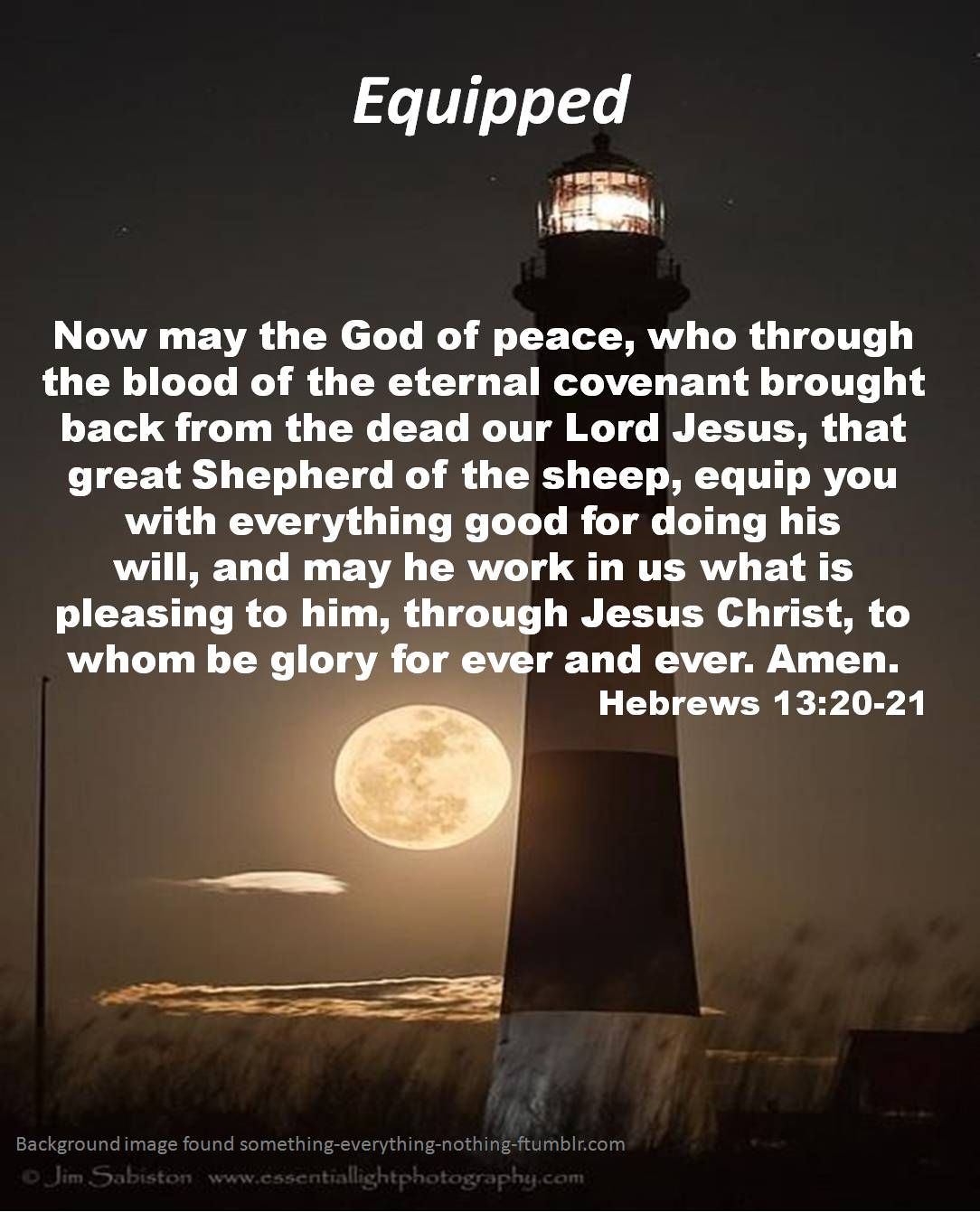 EQUIPPED God equips those He calls