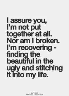 I assure you, I'm not put together at all...