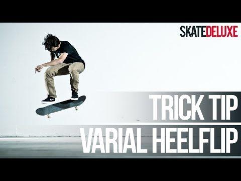 How To Varial Heelflip Skateboard Trick Tip Skatedeluxe Youtube Skateboard Tips Trick
