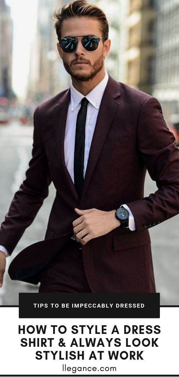 How to Style A Dress Shirt & Always Look Stylish At Work #men'ssuits