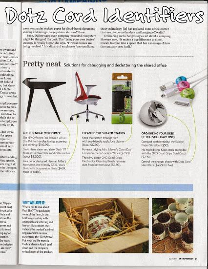 Dotz Cord Identifiers were presented as a pretty neat solution for debugging and decluttering the shared office on pg 21 of the May edition of Entrepreneur magazine.