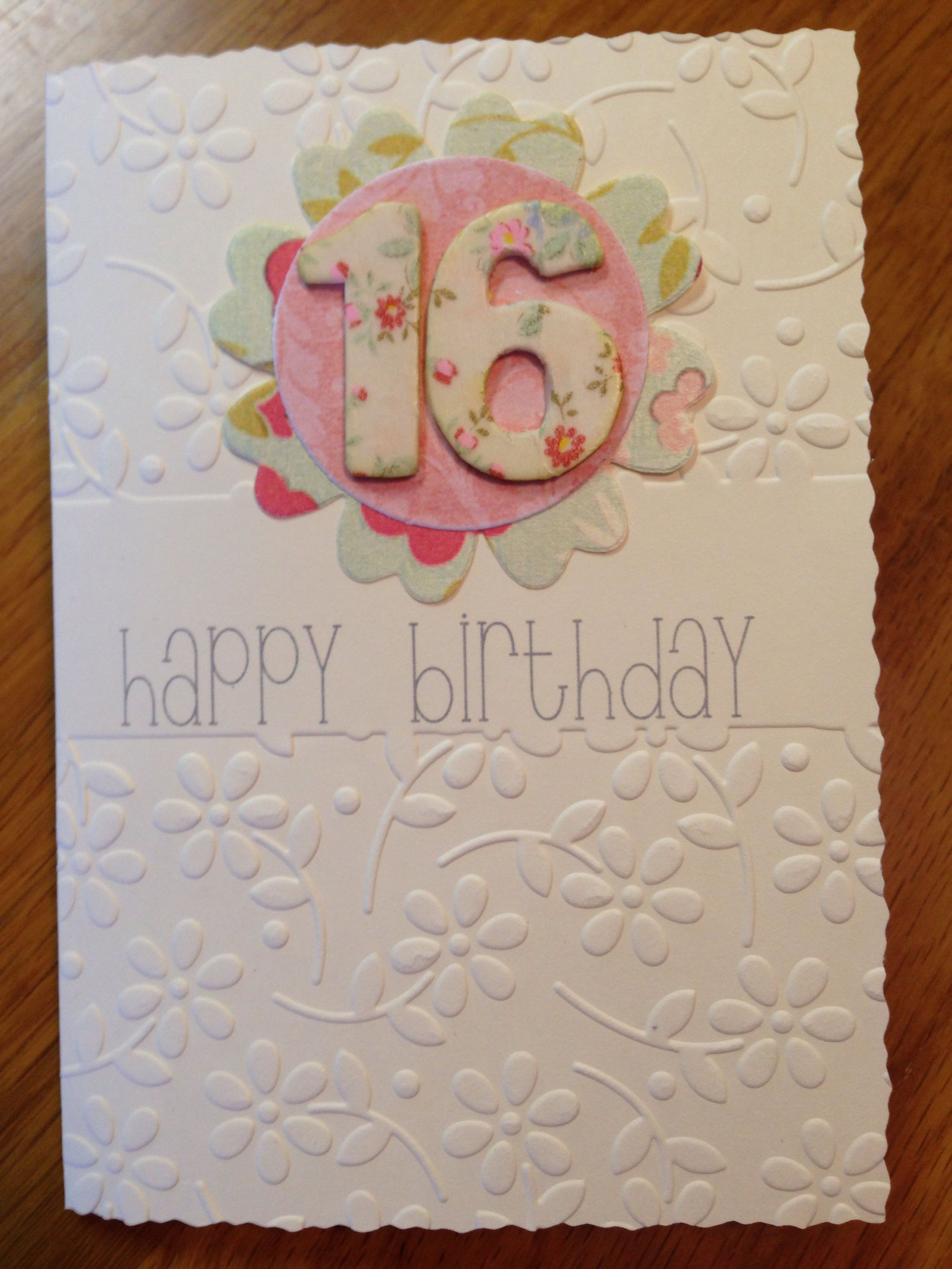 Pin By Sherri On Card Ideas 16th Birthday Card Birthday Card Craft Birthday Cards