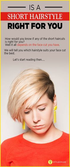 Is A Short Hairstyle Right For You Short Hair Styles Face Shape Hairstyles Diamond Face Haircut