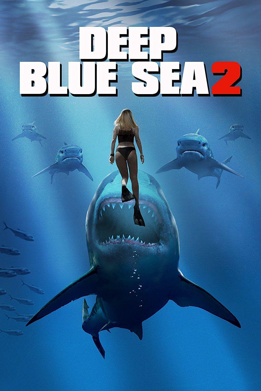 Deep Blue Sea 2 Poster Films Complets Film Requin Films Streaming Gratuit