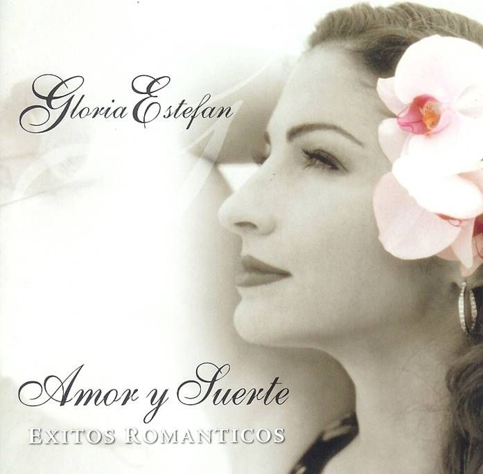 gloria estefan amor y suerte - Buscar con Google | Gloria Estefan ...