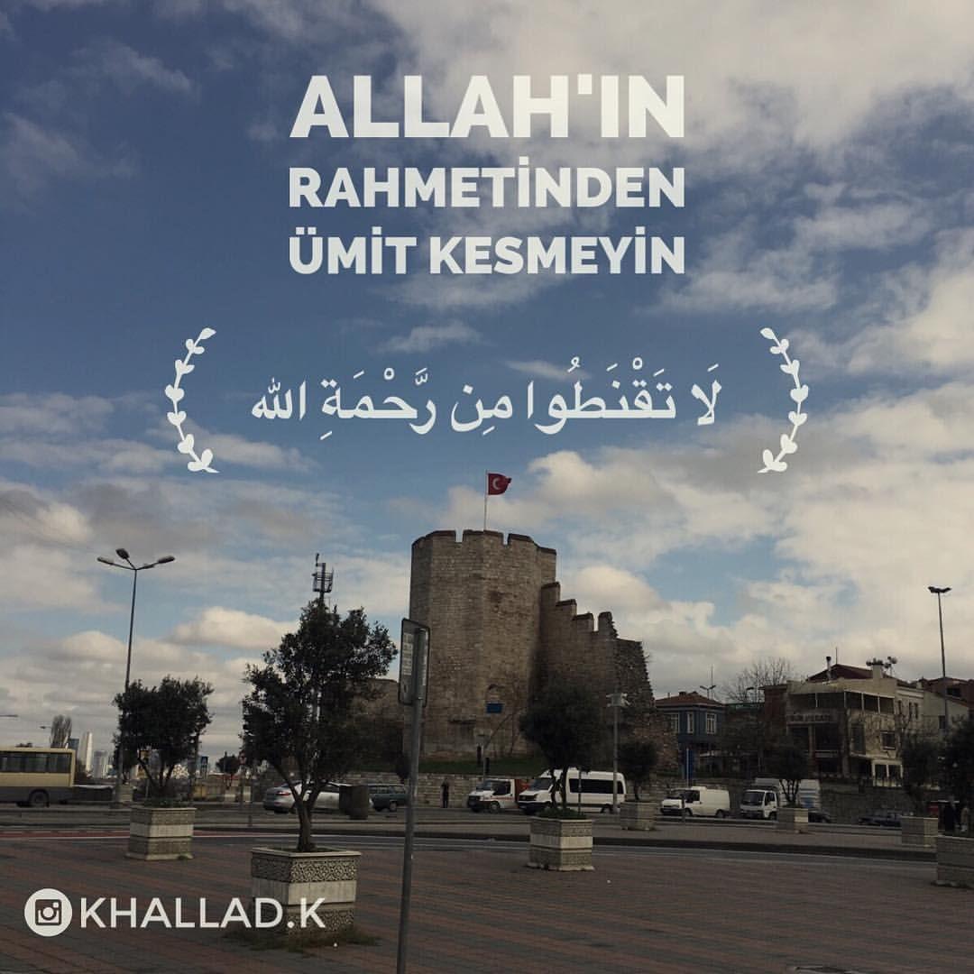 تعليم اللغة التركية On Instagram Allah In Rahmetinden Umit Kesmeyin ل ا ت ق ن ط وا م ن ر ح م ة الل ه تعليم تركي لغة تركية تعليم بالعربي با