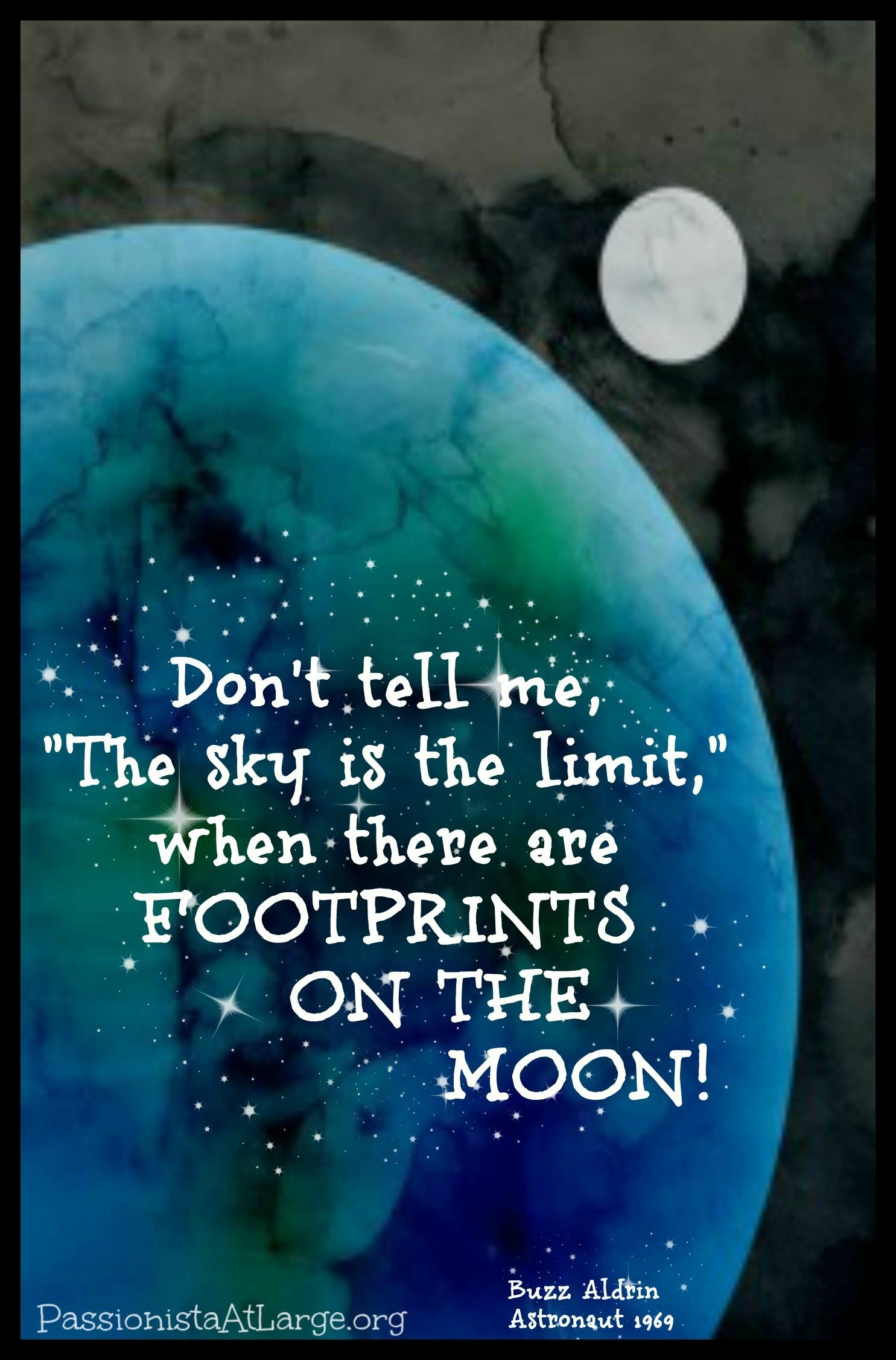 Don T Tell Me The Sky Is The Limitpositivity Greeting Etsy Self Esteem Quotes Buzz Aldrin Quotes Space Quotes