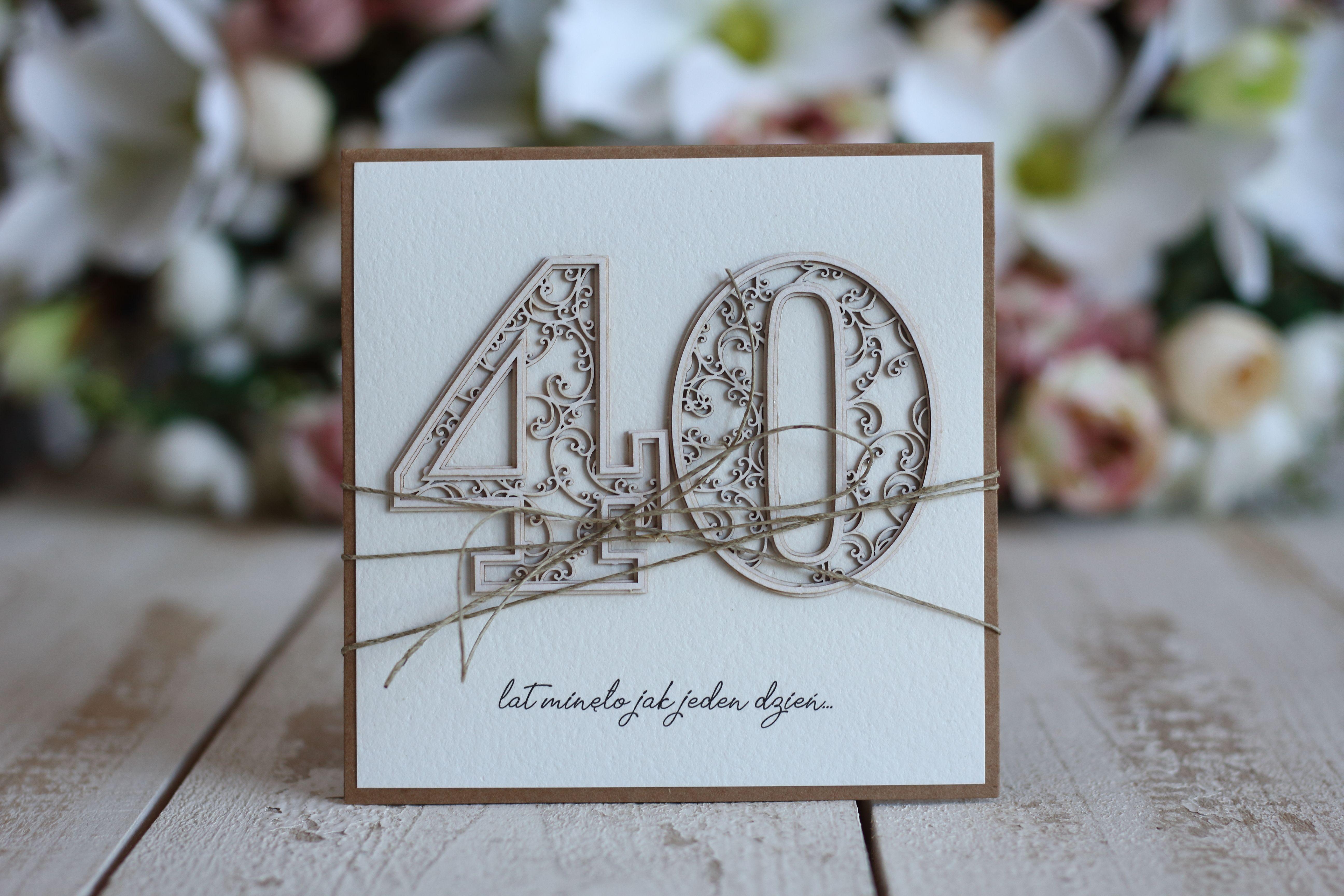 Kartka 40 Urodziny 40 Urodziny Urodziny Kartki