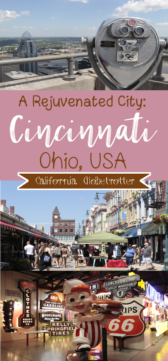 Rediscover Cincinnati: A Rejuvenated City