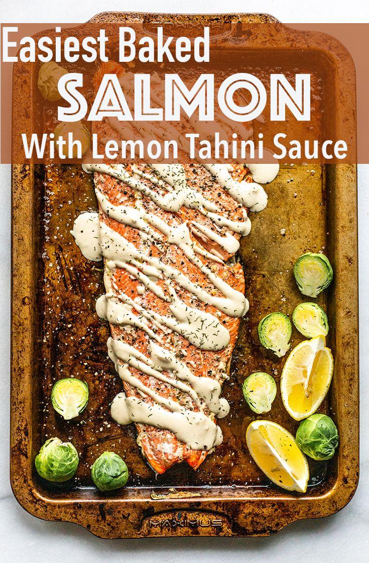 Photo of Easiest Baked Salmon With Lemon Tahini Sauce – Miss Allie's Kitchen
