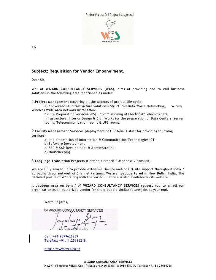 To Subject: Requisition For Vendor Empanelment. Dear Sir, We, At WIZARD  CONSULTANCY SERVICES (WCS), Aims At Providing.