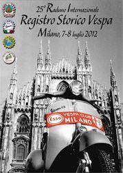 Manifesto del 25° Raduno Internazionale Registro Storico Vespa, Milano 7-8 luglio 2012