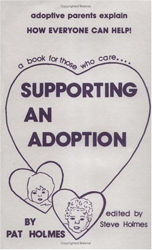 Supporting an Adoption by Pat Holmes http://www.amazon.co.uk/dp/0961187212/ref=cm_sw_r_pi_dp_scmXvb13Q976E