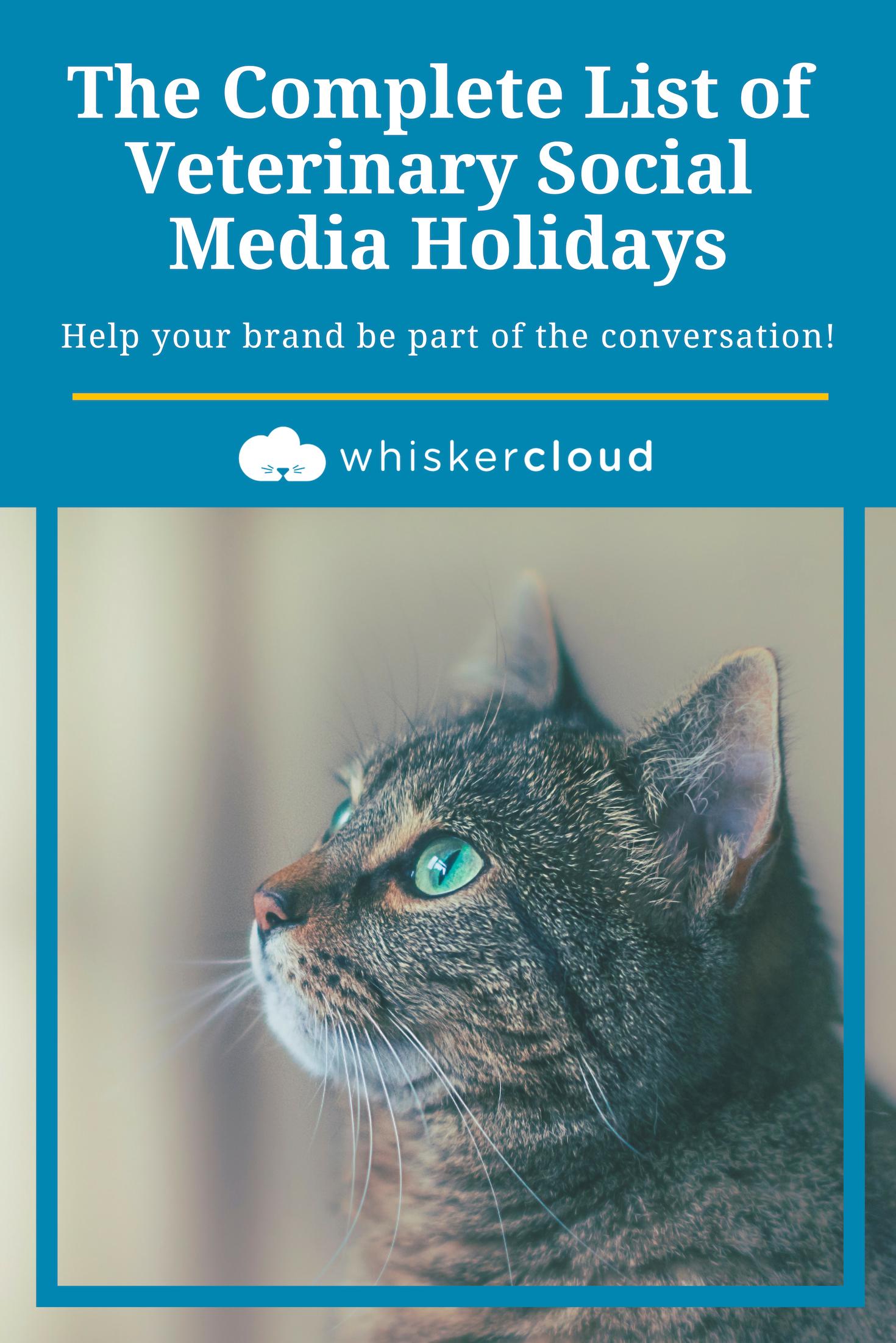 Complete List Of Social Media Holidays For Veterinary Hospitals Veterinary Hospital Veterinary Social Media