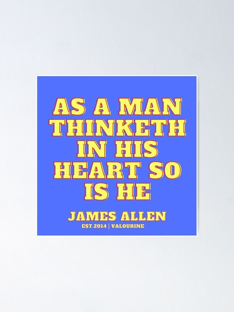 72  | James Allen Quotes| 201021 | As A Man Thinketh Author Literature Writer Words Literary Motivating Inspiring Wise Poster by QuotesGalore