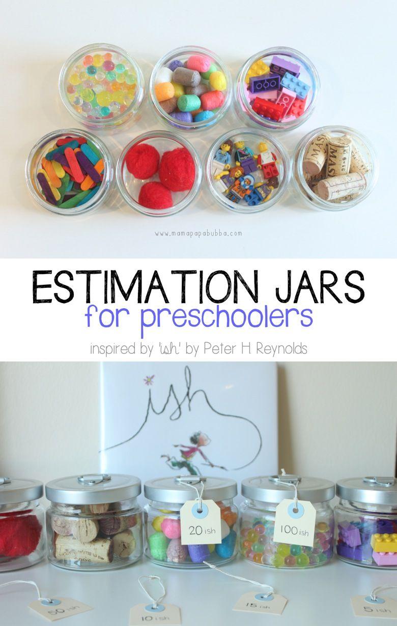 Ishful Math Estimation Jars For Preschoolers Mama Papa Bubba Math Activities Preschool Preschool Math Learning Math