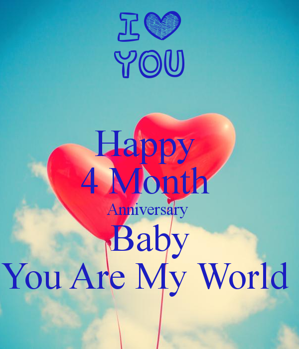 Happy 4 Month Anniversary Baby You Are My World Poster Laura