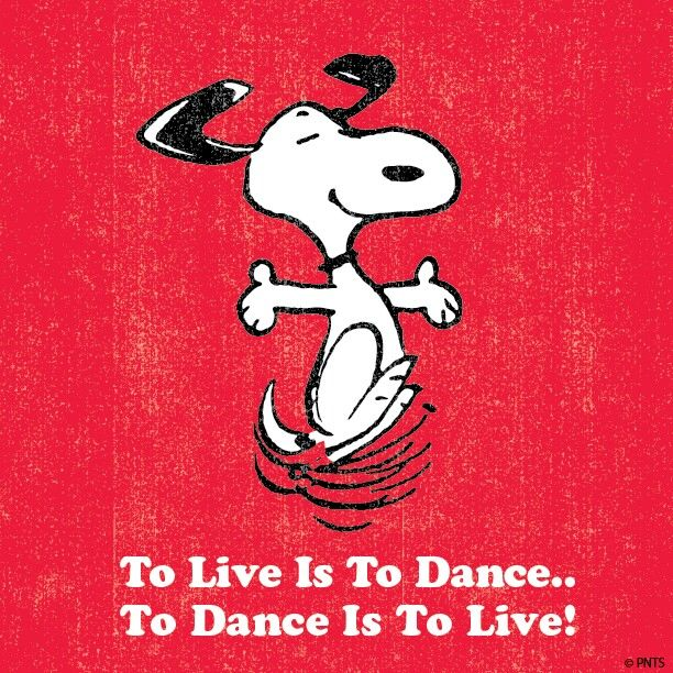 Download Snoopy Quote To Live is to Dance To Dance is to Live ...