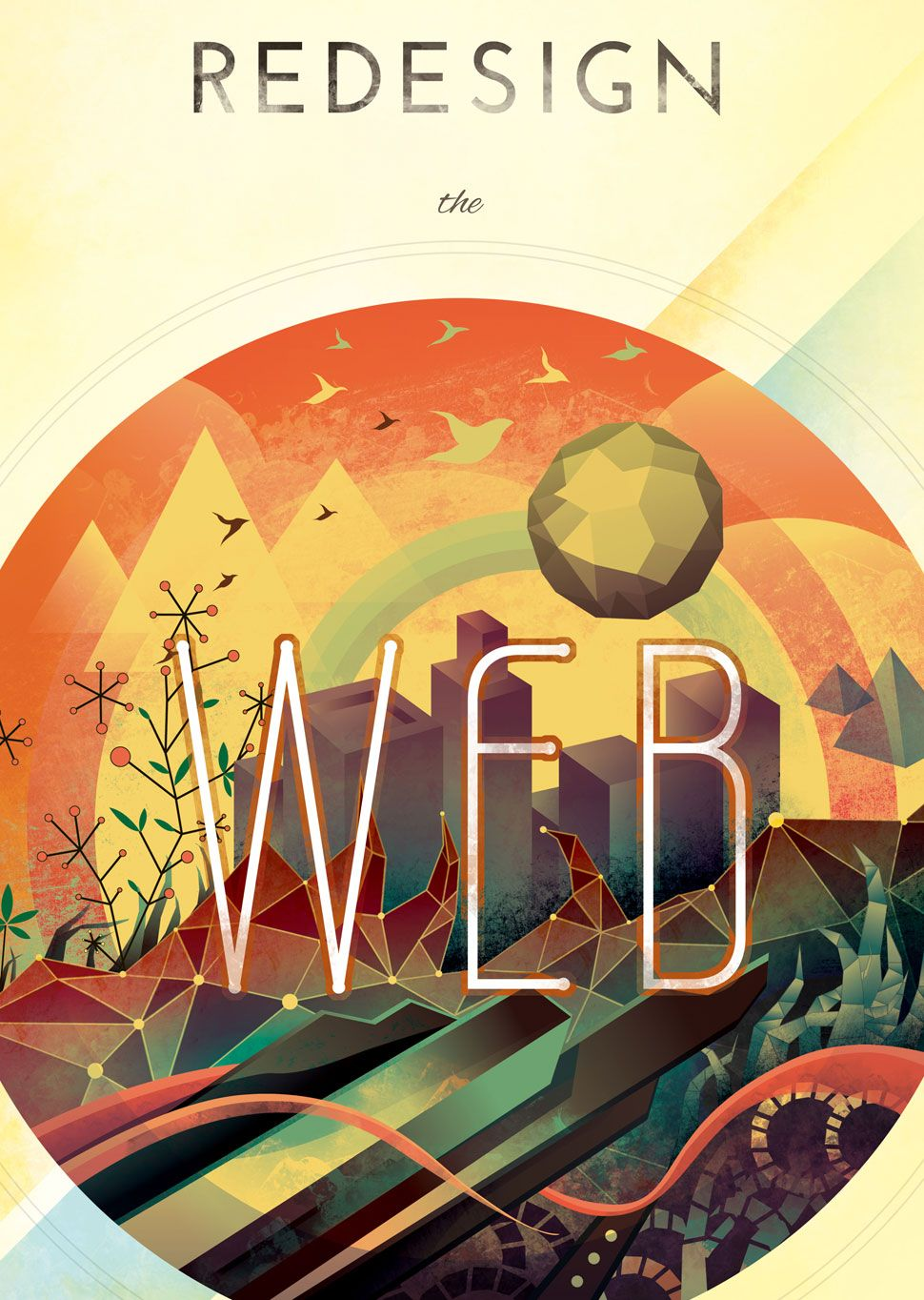Redesign The Web Poster by ndesign-studio  bit, cable, motherboard, chip, data, hardware, metal, points, wires, geometric, high tech, vector, texture, color, shiny, warm, dystopian, adventure, web