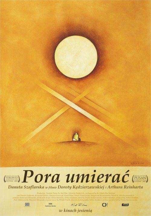 Dorota Kędzierzawska - Pora umierać / Time to Die (2007)  http://www.kviff.com/en/films/film-archi… | Full movies online free, Polish movie  posters, Full movies free