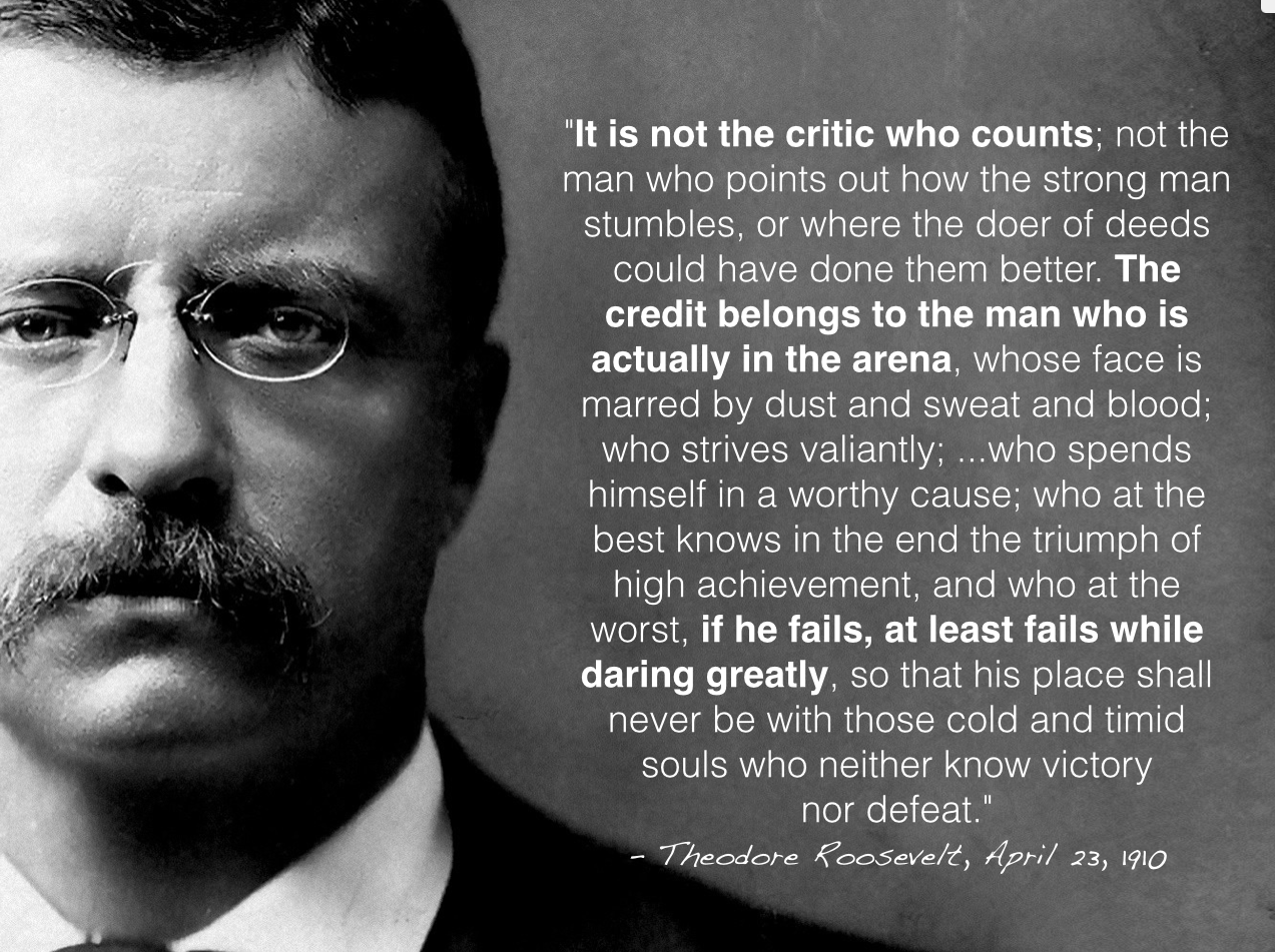 A Confession I Am A Board Hugger Daring Greatly Quote Amazing Quotes Roosevelt Quotes
