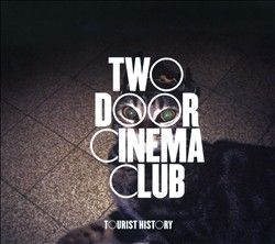 Two Door Cinema Club Tourist History LP