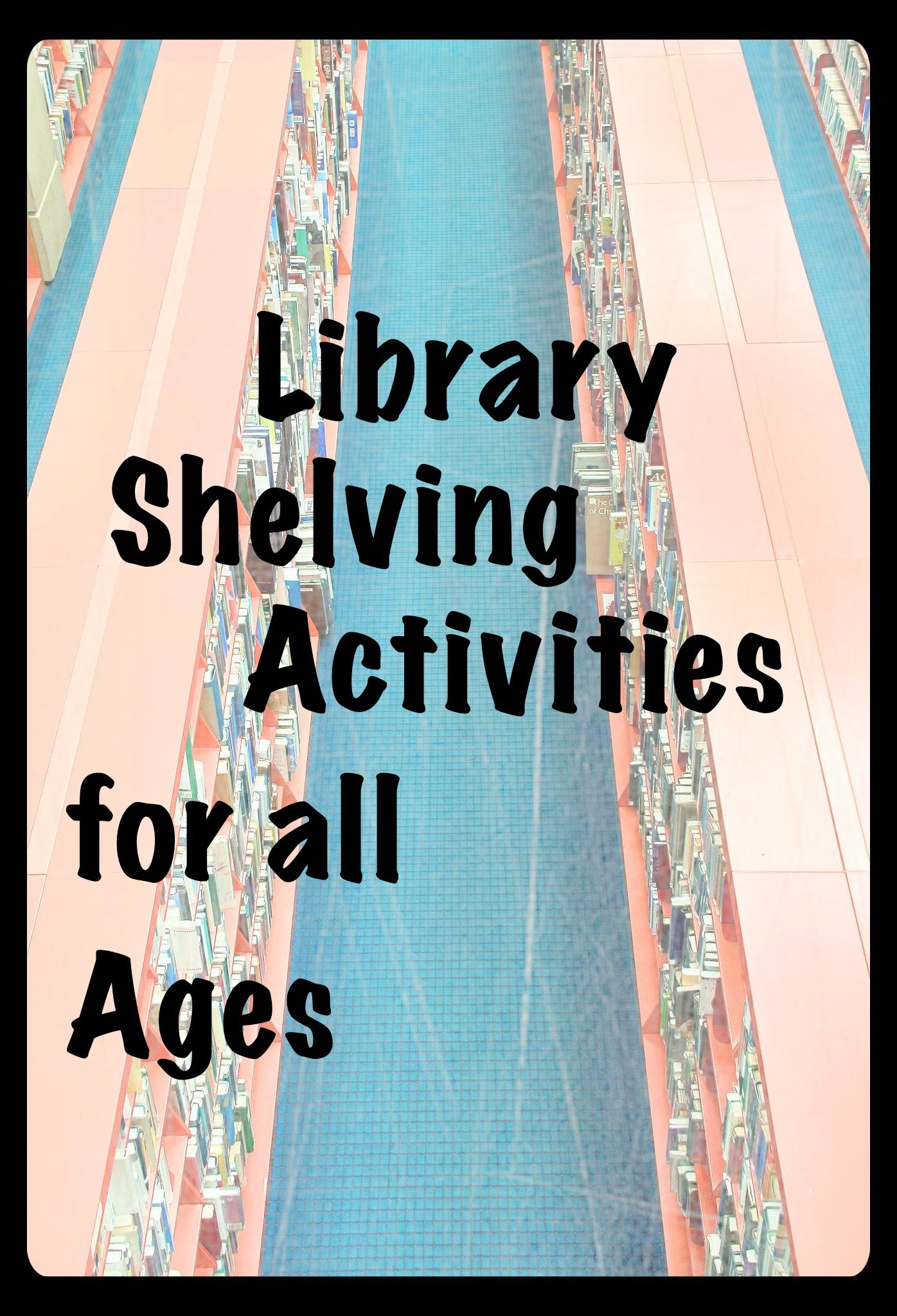 Library activities for all ages shelving books library
