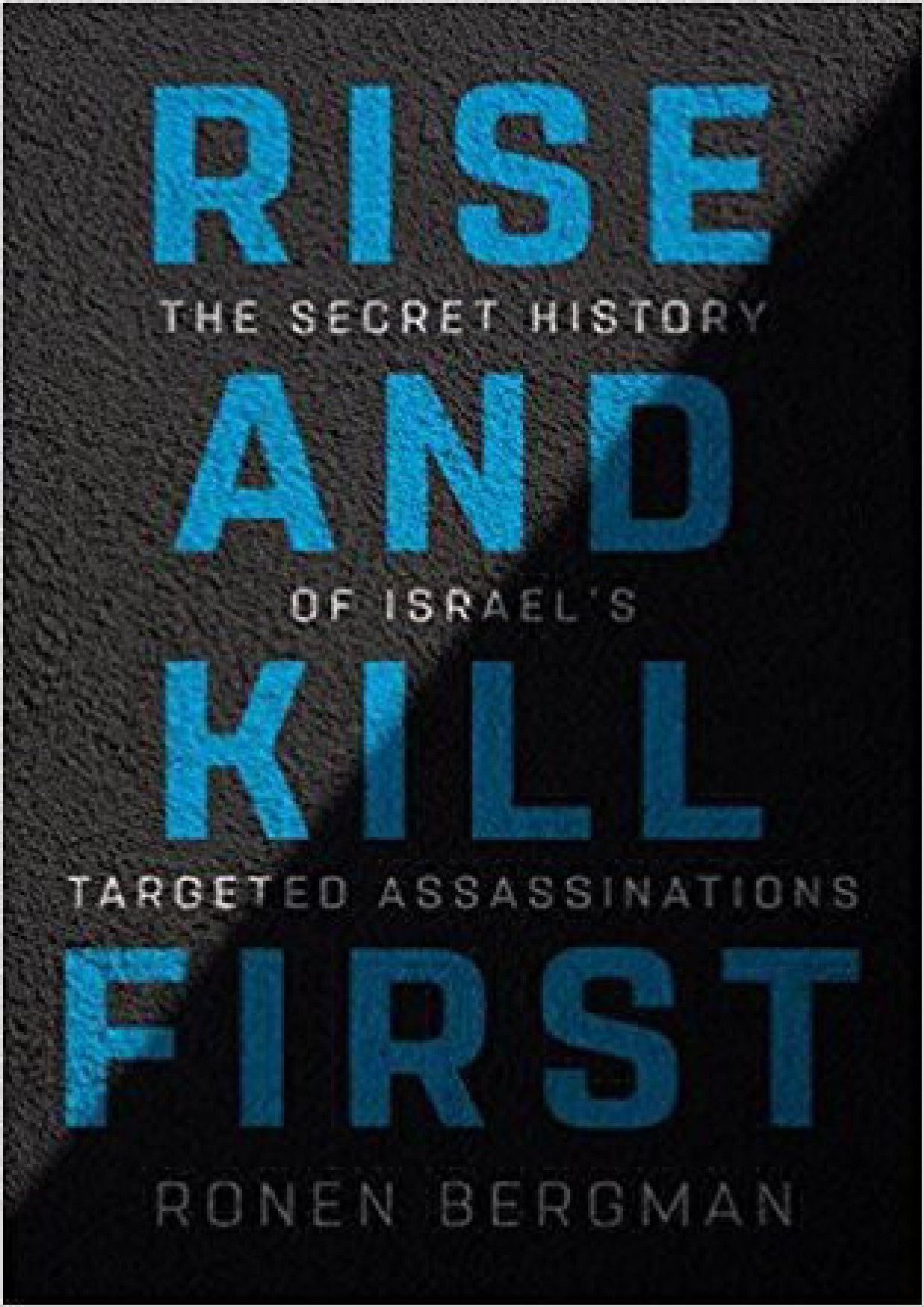 Download Pdf Epub Rise And Kill First The Secret History Of