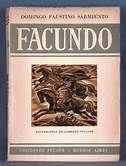 Facundo Civilizacion O Barbarie Obra De Domingo Faustino Sarmiento Civilizacion Y Barbarie Domingo Faustino Sarmiento Domingo